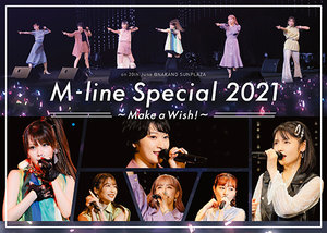 M-line Special 2021~Make a Wish!~ on 20th June