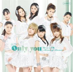 シングルV「Only you」 :