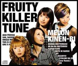 FRUITY KILLER TUNE:
