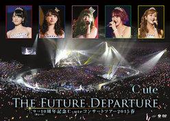9→10(キュート)周年記念℃-uteコンサートツアー 2015春〜The Future Departure〜:<Disc1>