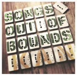 Songs Out of Bounds:
