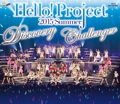 Hello! Project 2015 SUMMER 〜DISCOVERY・CHALLENGER〜:<Disc1>Hello! Project 2015 SUMMER 〜DISCOVERY〜