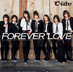 FOREVER LOVE:【初回生産限定盤】