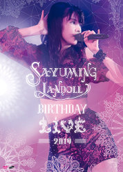 SAYUMINGLANDOLL~BIRTHDAY LIVE 2019~: