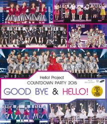 Hello! Project COUNTDOWN PARTY 2015 〜 GOOD BYE & HELLO ! 〜: