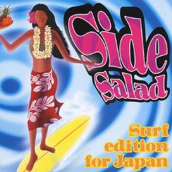 Side Salad -Surf edition for Japan-: