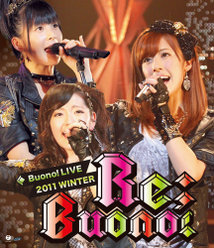 Buono!ライブ2011winter 〜Re;Buono!〜:
