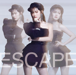Escape: 【初回生産限定盤A】