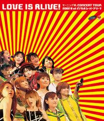 """モ-ニング娘。CONCERT TOUR 2002 春""""LOVE IS ALIVE!"""" at さいたまスーパーアリーナ:"""
