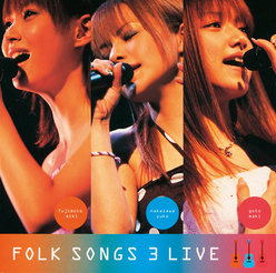 FOLK SONGS 3 LIVE: