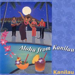 Aloha from Kanilau: