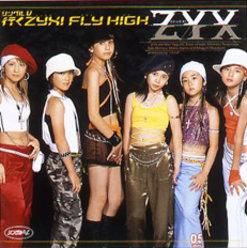 シングルV「行くZYX! FLY HIGH」: