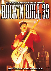 KAN LIVE TOUR 2001 Rock'n Roll 39: