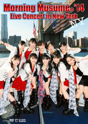 Morning Musume。'14 Live Concert in New York: