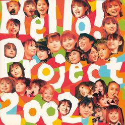 Hello! Project 2002 ~今年もすごいぞ!~: