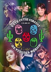 ℃-ute Cutie Circuit 〜¡De vuelta a México!〜:<Disc1>
