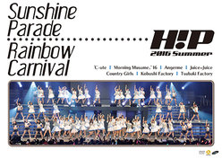 Hello! Project 2016 SUMMER 〜 Sunshine Parade 〜・〜 Rainbow Carnival 〜:<Disc1>〜 Sunshine Parade 〜