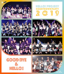 Hello! Project COUNTDOWN PARTY 2019 ~ GOOD BYE & HELLO ! ~:<Disc1>第一部
