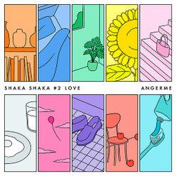SHAKA SHAKA #2 LOVE カラフルライフ編: