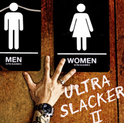 ULTRA SLACKERⅡ: