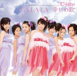 LALALA 幸せの歌:【初回生産限定盤】