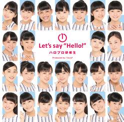 """① Let's say """"Hello!"""":"""