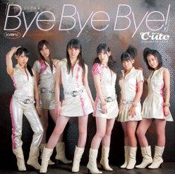 シングルV「Bye Bye Bye!」: