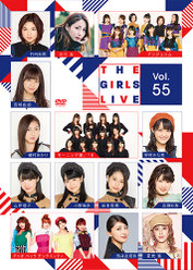 The Girls Live Vol.55: