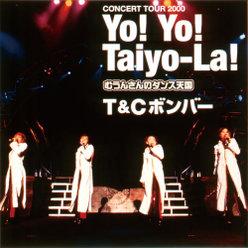 Yo!Yo!Taiyo-La!  CONCERT TOUR 2000 【むうんさんのダンス天国】: