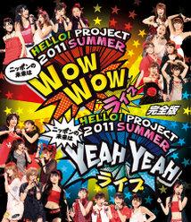 Hello! Project 2011 SUMMER~ ニッポンの未来は WOW WOW YEAH YEAH ライブ ~完全版:<Disc1>
