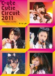 ℃-ute Cutie Circuit 2011〜9月10日は℃-uteの日〜: