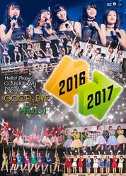 Hello! Project COUNTDOWN PARTY 2016 ~ GOOD BYE & HELLO ! ~:<Disc1>