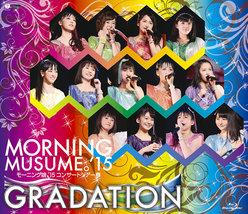 モーニング娘。'15コンサートツアー春 〜 GRADATION 〜: