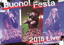 『Buono! Festa 2016 LIVEミニ写真集』: