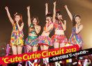 ℃-ute:℃-ute Cutie Circuit 2012〜9月10日は℃-uteの日〜