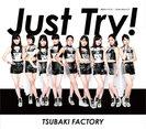 初恋サンライズ/Just Try!/うるわしのカメリア:【通常盤B】