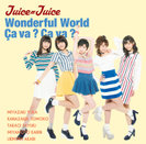 Wonderful World/Ça va ? Ça va ?(サヴァサヴァ):【初回生産限定盤B】