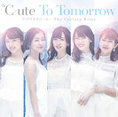 ℃-ute:To Tomorrow/ファイナルスコール/The Curtain Rises