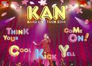 KAN:BAND LIVE TOUR 2014 【Think Your Cool Kick Yell Come On !】