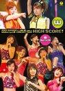 W&Berryz工房:2005年夏 W&Berryz工房コンサートツアー「HIGH SCORE!」