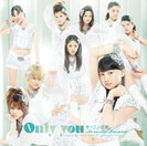 Only you:【初回生産限定盤C】