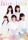 Juice=Juice:Juice=Juice 1st OFFICIAL PHOTO BOOK