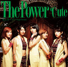 ℃-ute:The Power/悲しきヘブン (Single Version)
