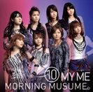 ⑩ MY ME:【通常盤】