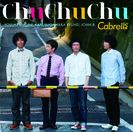 Cabrells:Chu Chu Chu
