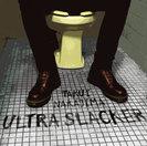 中島卓偉:ULTRA SLACKER