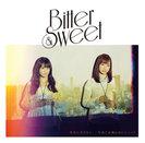 Bitter & Sweet:幸せになりたい。/写真には残らないシュート