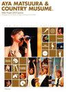 HELLO! PROJECT:松浦亜弥+カントリー娘。in Hello! Project 2005 夏の歌謡ショー ー'05セレクション!コレクション!ー