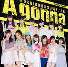 Are you Happy?/A gonna:【初回生産限定盤B】