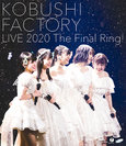 こぶしファクトリー:こぶしファクトリー ライブ2020 ~The Final Ring!~
